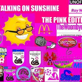 TALKING  ON SUNSHINE THE PINK EDITION