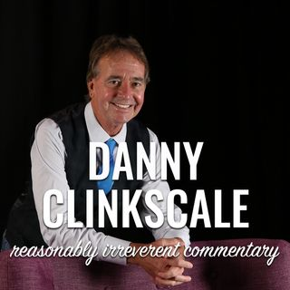 Danny Clinkscale: Reasonably Irreverent