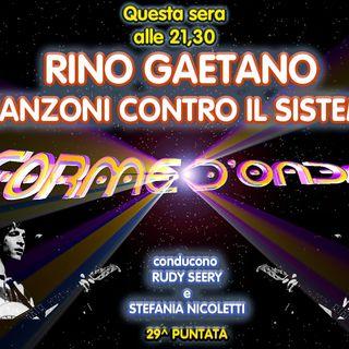 Forme d'Onda - Rino Gaetano: canzoni contro il Sistema - 29^ puntata (03/06/2021)