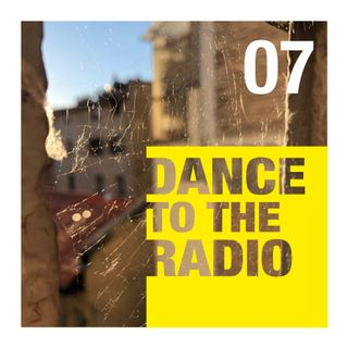 Dance to the Radio con Tommaso Serratore | episodio_07