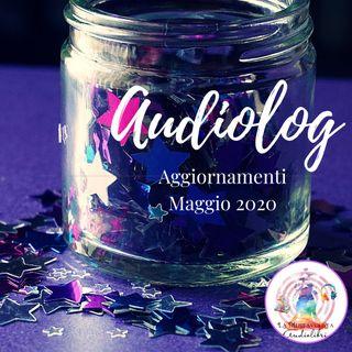 AUDIOLOG 05 ★ Aggiornamenti Maggio 2020 ★