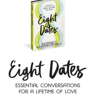 Dr John Gottman Releases 8 Dates