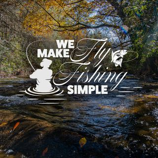 We Make Fly Fishing Simple