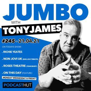 Jumbo Ep:245 - 21.04.21 - Guitarist Richie Yeates (Non Jovi UK)