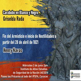Henrry Navas: Fin del Armisticio e inicio de hostilidades a partir del 28 de abril de 1821