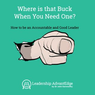 LA 076: Where Is That Buck When You Need One?