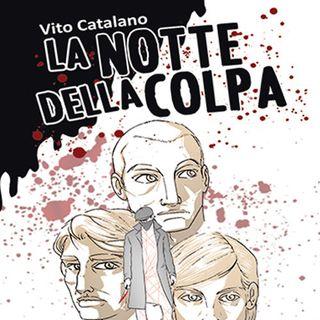 """Vito Catalano """"La notte della colpa"""""""