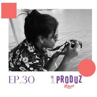 Ep.30: Sobre produção audiovisual, designer e social media com @_vanessacampos