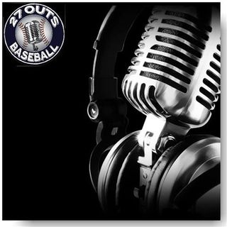 27 Outs Baseball Radio