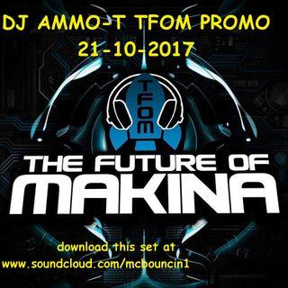 DJ AMMO T TFOM MINI MIX 21ST OCTOBER 2017