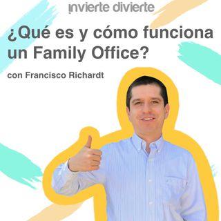 Family Office con Francisco Richardt