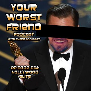 Episode 034: Hollywood Elite