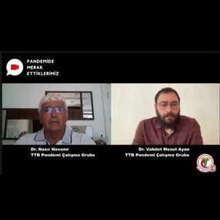 Pandemide Merak Ettiklerimiz #16 - Dr. Nasır Nesanır ile Delta Varyantı