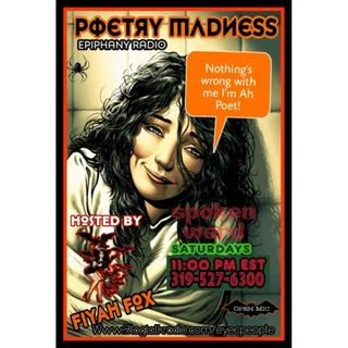 Poetry Madness with FoxFiyah