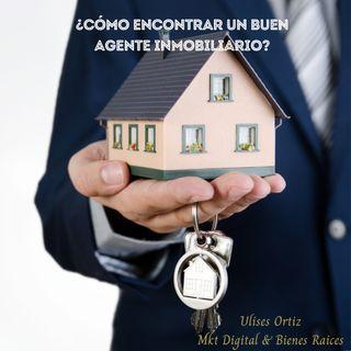 ¿Cómo encontrar un BUEN agente inmobiliario?
