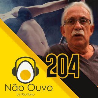 Não Ouvo #204 - Histórias Obscuras do Meu Pai