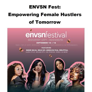 ENVSN Fest: Empowering Female Hustlers of Tomorrow