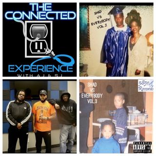 The Connected Experience -  Podcast Vs Everybody F/ Shad