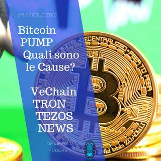 Bitcoin PUMP Quali sono le Cause?  VeChain TRON TEZOS NEWS | TG Crypto-04-04