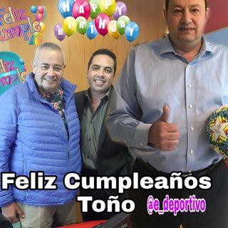 Feliz Cumpleaños Toño de Valdés en Espacio Deportivo de la Tarde 22 de Octubre 2019