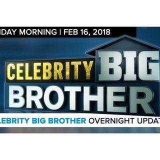 Celebrity Big Brother | Overnight Update Podcast | Feb 16, 2017