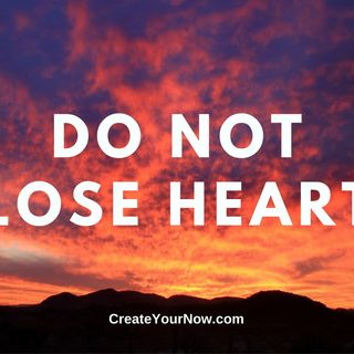 1856 Do Not Lose Heart