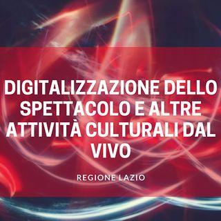 Regione Lazio 3 milioni di euro per la digitalizzazione dello spettacolo dal vivo
