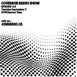 Coverage Radio Show #143 - 09-03-19