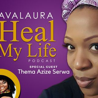 Ep6 Healing your Womb with Special Guest Thema Serwa