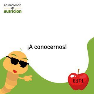 """E1T1: """"A conocernos"""""""