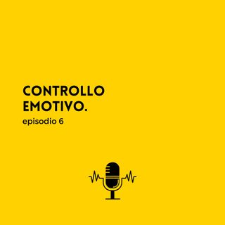 Controllo emotivo.