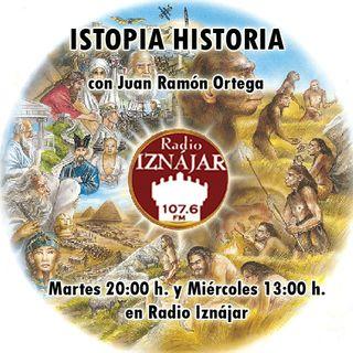 Istopia Historia Nº 64 - Joaquín Costa - Boabdil - Jornadas Romanas de El Salar