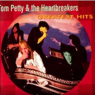 Tom Petty & The Heartbreakers Greatest hits.