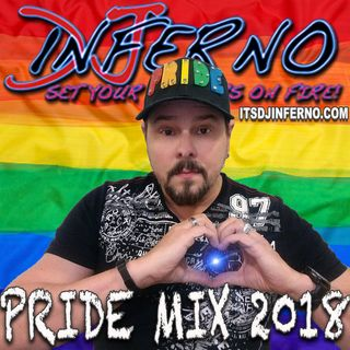 DJ Inferno Pride Mix 2018