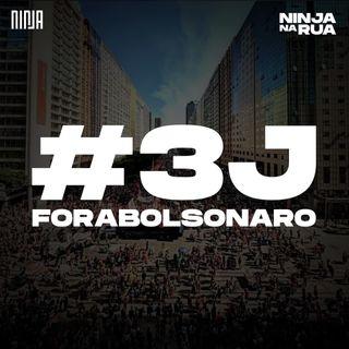 Fora Bolsonaro: #3J