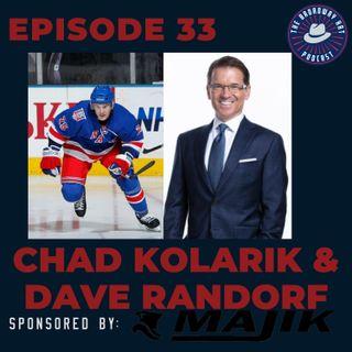 Ep. 33- Chad Kolarik & Dave Randorf