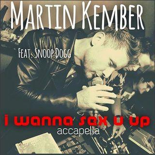 I Wanna Sex You Up -Martin Kember Ft. Snoop -master copy