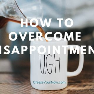 1500 How To Overcome Disappointment