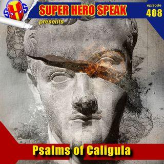 #408: Psalms of Caligula