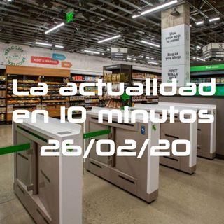 La actualidad en 10minutos - 12 (26/02/20)