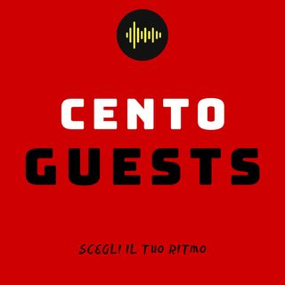 Cento Guests