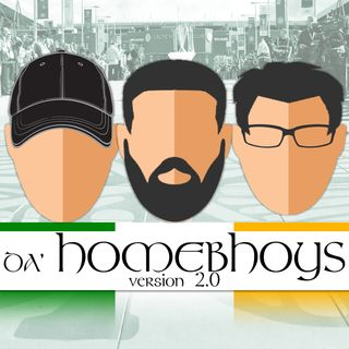 HomeBhoys #373 - 12 Weeks!