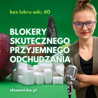 60# Blokery skutecznego, przyjemnego odchudzania