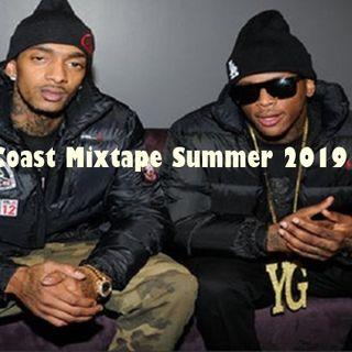 West Coast Mixtape Summer 2019 Vol.#1