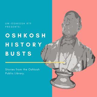 Oshkosh History Busts