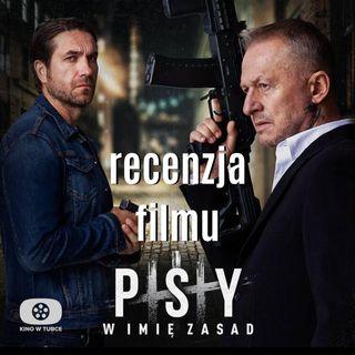 PSY III W imię zasad - recenzja Kino w tubce