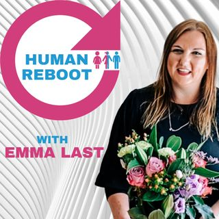 Interview with Emma Last of the Human Reboot Movement