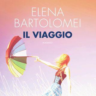 """Elena Bartolomei """"Il viaggio"""""""