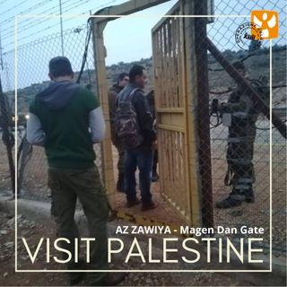 Visit Palestine: 02 Villaggio di Az Zawiya – Checkpoint agricoli