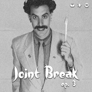 "Jointbreak Ep.3: ""Uauauiuouah!"""